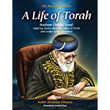 A Life of Torah; Hacham Ovadia Yosef: Inspiring Stories about the Prince of Torah and Leader of the Generation