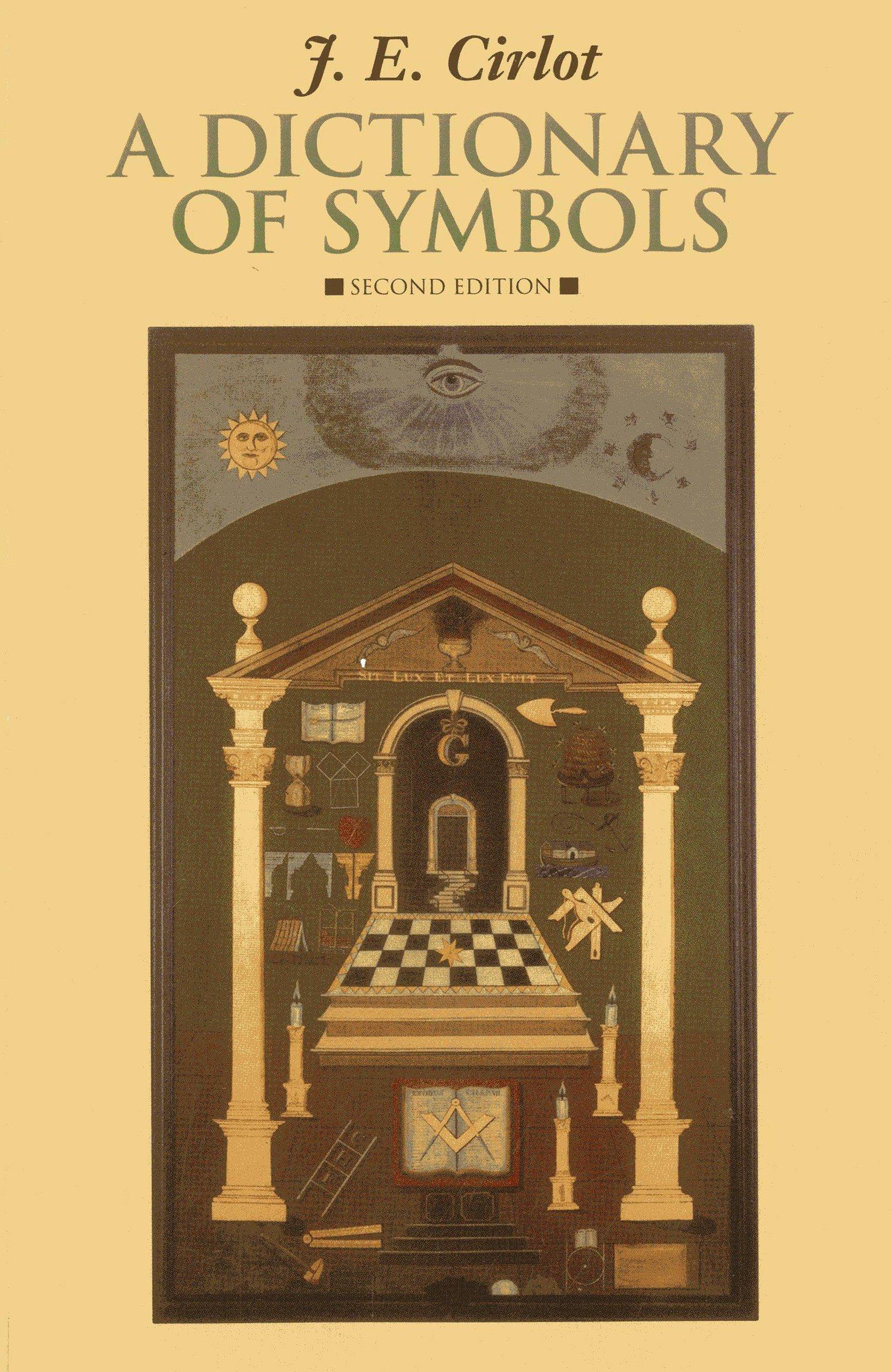 A Dictionary Of Symbols J E Cirlot Herbert Read 9781566490542
