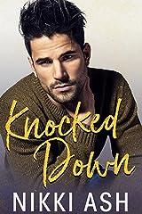 Knocked Down: A Single Dad Romance Kindle Edition
