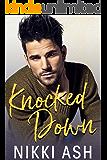 Knocked Down: A Single Dad Romance