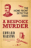 A Bespoke Murder (Home Front Detective series Book 1)