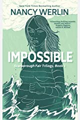 Impossible: Scarborough Fair Trilogy: Book 1 Kindle Edition