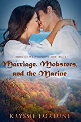 Marriage Mobsters and the Marine (Heroes of Westhorpe Ridge Book 1) Kindle Edition