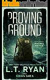Proving Ground (Rachel Hatch Short Story Book 2)