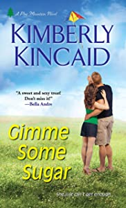 Gimme Some Sugar (Pine Mountain Book 2)