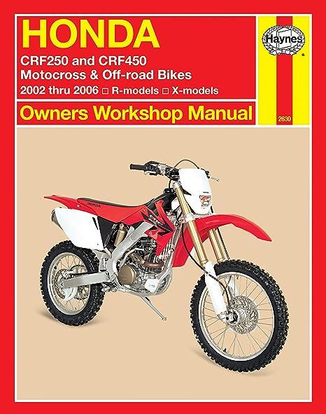 amazon com haynes honda crf250 and crf450 2002 2006 haynes rh amazon com 2006 honda crf250r service manual pdf 2006 honda crf250r service manual pdf