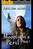 Moonlight's Peril (Moonlight Series Book 1)