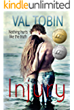 Injury: A Celebrity Romantic Suspense Novel