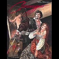 Caravaggio. La tavolozza e la spada (9L) (Italian Edition)