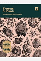 Flowers and Plants: An Image Archive of Botanical Illustrations for Artists and Designers Kindle Edition