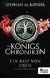 Ein Reif von Eisen (Die Königschroniken 1) (German Edition)