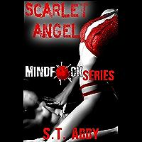 Scarlet Angel (Mindf*ck Series Book 3) (English Edition)