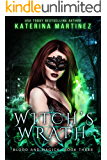 Witch's Wrath (Blood and Magick Book 3)