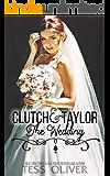 Clutch & Taylor: The Wedding (Custom Culture Book 6)
