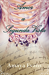 Amor a Segunda Vista (Spanish Edition)