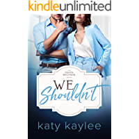 We Shouldn't (The Raven Brothers Book 2)