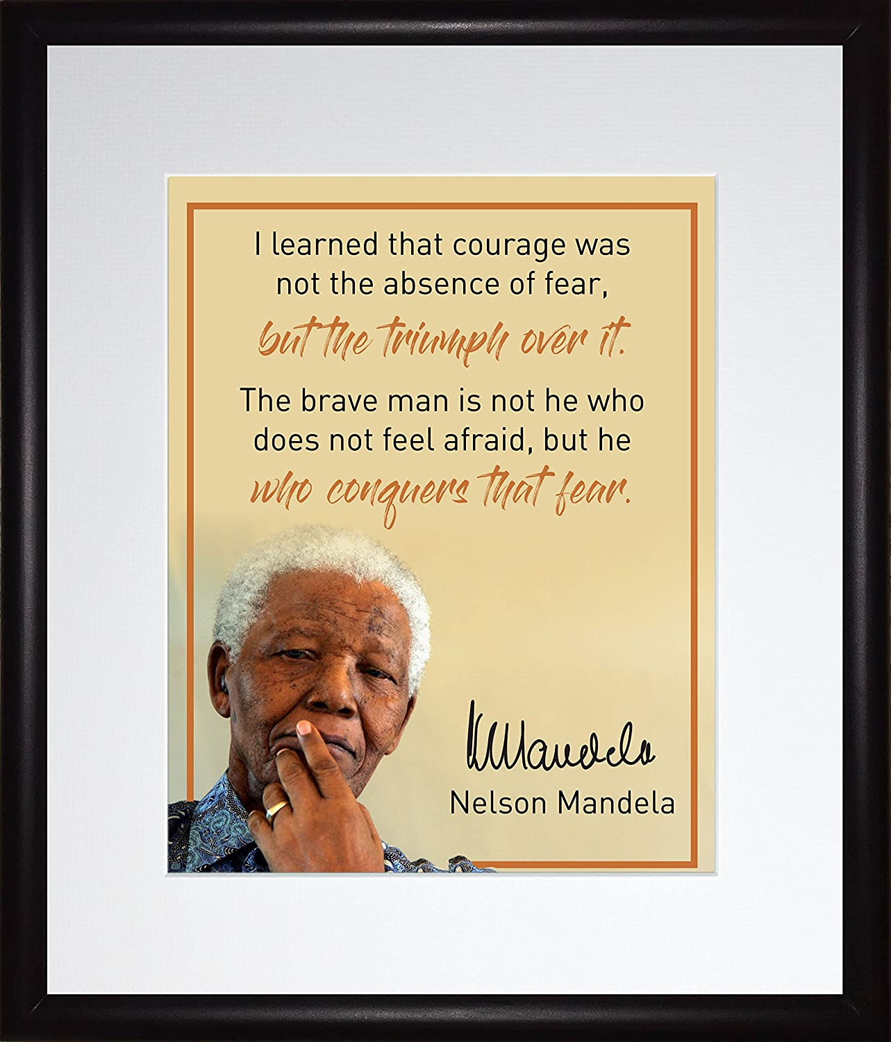 Amazon Nelson Mandela Quote But He Who Conquers That Fear