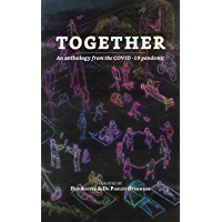 Together: An anthology from the COVID-19 pandemic (English Edition)
