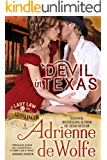 Devil In Texas (Lady Law & The Gunslinger, Book 1): Western Historical Romance (Lady Law & The Gunslinger Series)