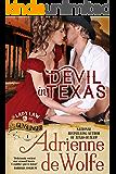 Devil In Texas (Lady Law & The Gunslinger, Book 1): Western Historical Romance (Lady Law & The Gunslinger Series)