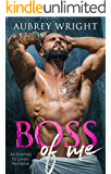 Boss of Me: An Enemies to Lovers Romance
