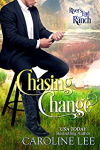 Chasing Change (River's End Ranch Book 57)