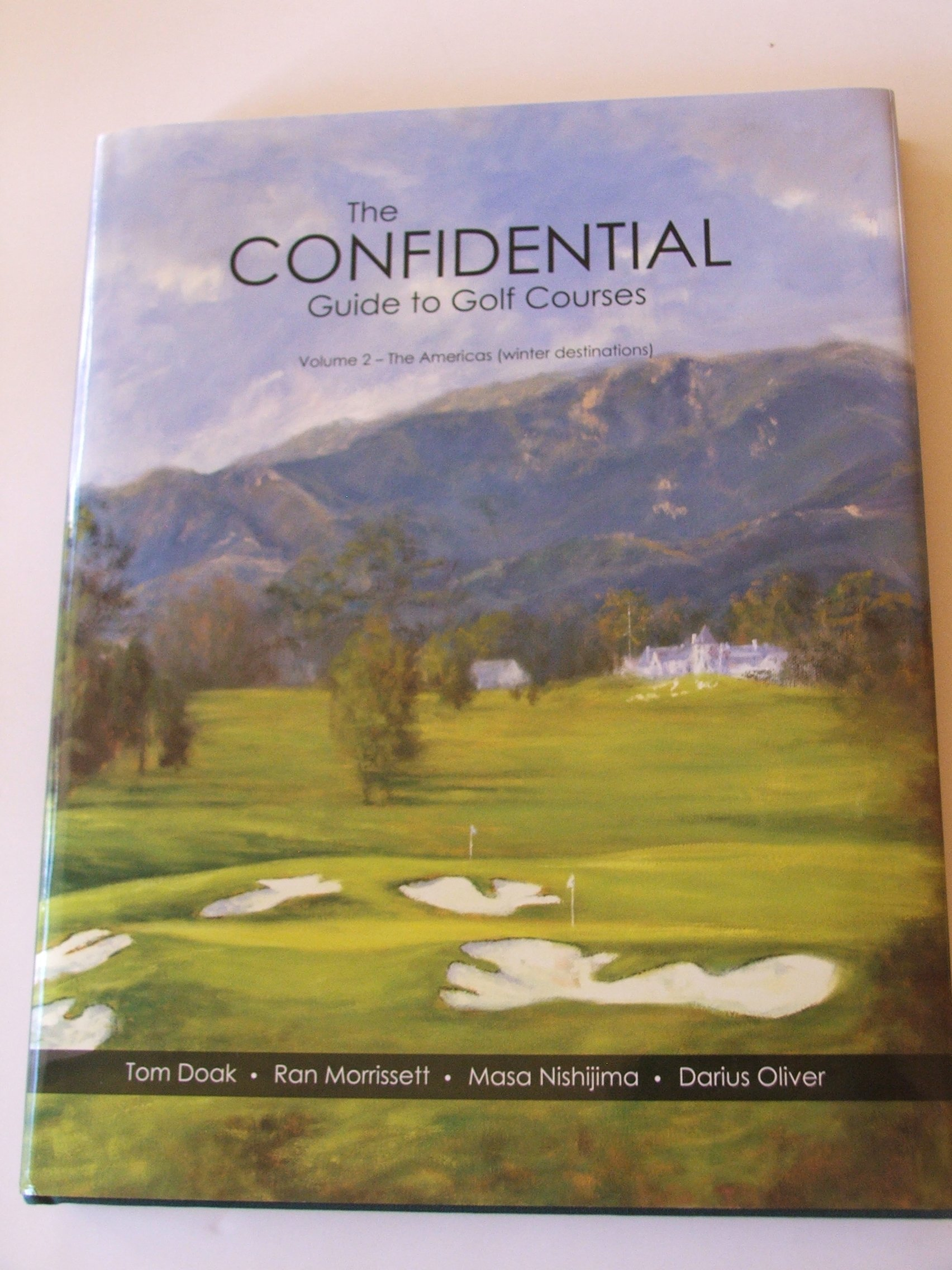the confidential guide to golf courses volume 2 the americas