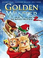Golden Winter 2 - Die Katzen sind los [dt./OV]