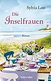 Die Inselfrauen: Roman (German Edition)