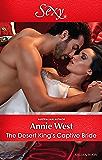The Desert King's Captive Bride (Wedlocked! Book 85)