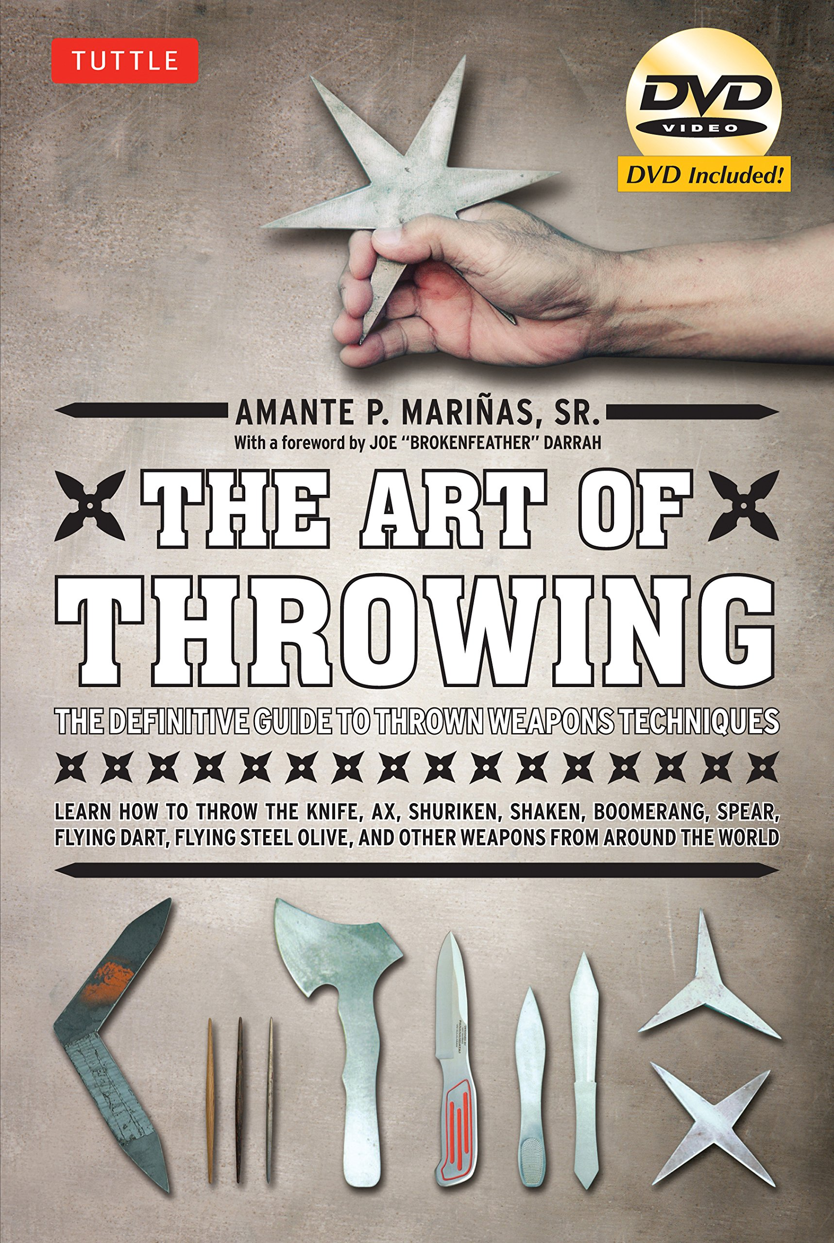 Download The Art of Throwing: The Definitive Guide to Thrown Weapons Techniques [DVD Included] ebook