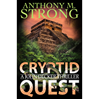 Cryptid Quest: A Supernatural Thriller (The John Decker Supernatural Thriller Series Book 8)