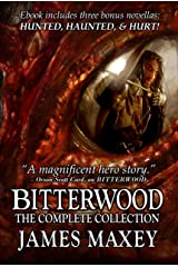 Bitterwood: The Complete Collection (Bitterwood Series Book 5) Kindle Edition