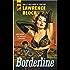 Borderline (Hard Case Crime Book 115)