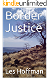Border Justice (Bryce Daniels Justice Series Book 2)