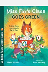 Miss Fox's Class Goes Green Kindle Edition