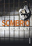 Sombrio (Detetive Sean Corrigan Livro 2)