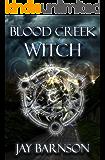 Blood Creek Witch (Blood Creek Series Book 1)