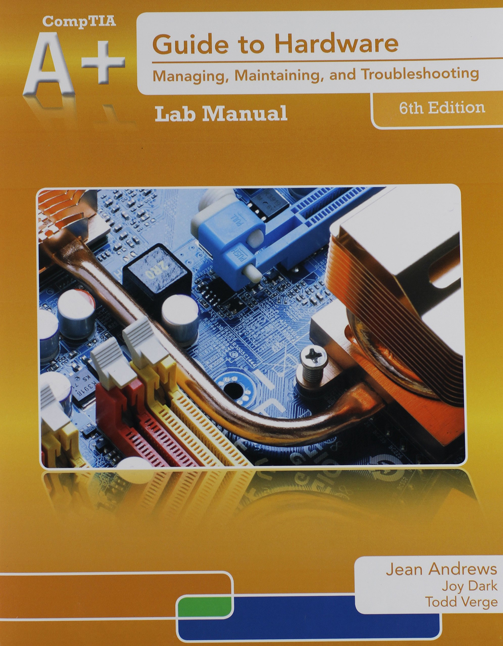 Bundle A Guide To Hardware With Printed Access Card 6th Lab Electronic Circuit I Manual Jean Andrews 9781133797326 Books