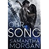 Our Song: A Standalone Enemies to Lovers Rockstar Romance