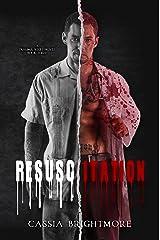 Resuscitation (The Trauma Series #3) Kindle Edition