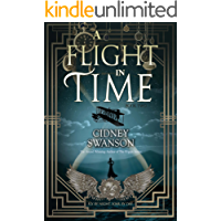 A Flight in Time (Thief in Time Series Book 2)