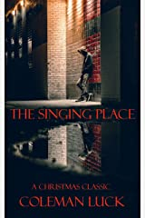 The Singing Place Kindle Edition