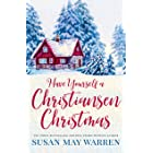 Have Yourself a Christiansen Christmas: A holiday story from your favorite small town family