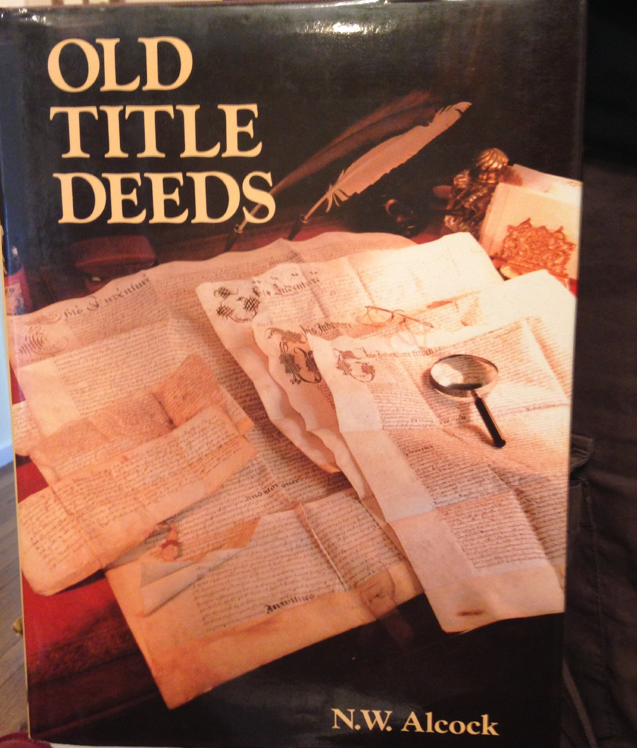 Old Title Deeds: A Guide for Local & Family Historians ebook
