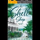 The Shell Shop (Pearl Beach Series Book 2)