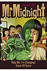 Mr Midnight #43: Help Me, I'm Changing!; Tower Of Terror Kindle Edition