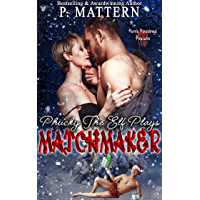Phucky the Elf Plays Matchmaker (Purely Paranormal Pleasures)