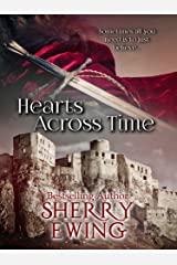 Hearts Across Time (The Knights of Berwyck: A Quest Through Time ~ Books 1 & 2) Kindle Edition