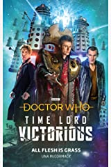 Doctor Who: All Flesh is Grass: Time Lord Victorious (Doctor Who: Time Lord Victorious) Kindle Edition